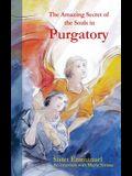 The Amazing Secret of Purgatory