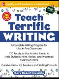 Teach Terrific Writing: Grades 6-8