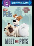 Meet the Pets (Secret Life of Pets) (Step into Reading)