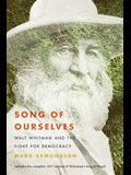 Song of Ourselves: Walt Whitman and the Fight for Democracy