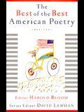 The BEST OF THE BEST AMERICAN POETRY: 1988 1997 (American Poetry Series)