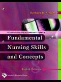 Study Guide to Accompany Timby's Fundamental Nursing Skills and Concepts, Eighth Edition