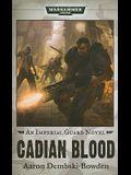 Cadian Blood (Warhammer 40,000 Novels: Imperial Guard)