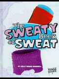 The Sweaty Book of Sweat