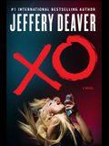 XO: A Kathryn Dance Novel (Kathryn Dance Novels)