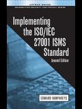 Implementing the ISO/IEC 27001 ISMS Standard