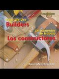 Builders/Los Contructores