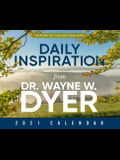 Daily Inspiration from Dr. Wayne Dyer 2021 Calendar