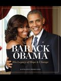 Barack Obama: His Legacy of Hope & Change