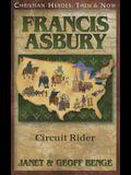 Francis Asbury: Circuit Rider