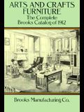 Arts and Crafts Furniture: The Complete Brooks Catalog of 1912