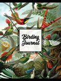 Birding Journal: Bird Watching Log Book, Birds Actions Notebook, Birder's & Bird Lover Gift, Adults & Kids, Personal Birdwatching Field