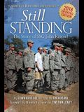 Still Standing: The Story of Ssg John Kriesel, 2018 Updated Edition