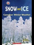 Snow and Ice: Canadian Winter Weather