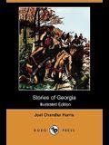 Stories of Georgia (Illustrated Edition) (Dodo Press)