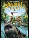 Animal Totem: N 5 - Trahisons