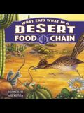 What Eats What in a Desert Food Chain (Food Chains)