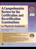 A Comprehensive Review for the Certification and Recertification Examinations for Physician Assistants [With CDROM]