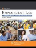 Employment Law: A Guide to Hiring, Managing, and Firing for Employers and Employees, Second Edition