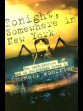 Tonight, Somewhere in New York: The Last Stories and an Unfinished Novel