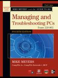 Mike Meyers' CompTIA A+ Guide to 802: Managing and Troubleshooting PCs, Exam 220-802 [With CDROM]
