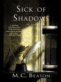 Sick of Shadows: An Edwardian Murder Mystery
