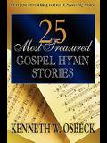 25 Most Treasured Gospel Hymn Stories