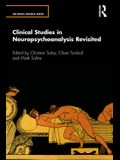 Clinical Studies in Neuropsychoanalysis Revisited