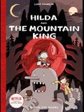 Hilda and the Mountain King: Hilda Book 6