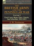 The British Army and the Peninsular War: Volume 5-East Coast, Bejar, Ebro, Vitoria, San Sebastian: 1812-1813