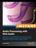 Instant Audio Processing with Web Audio How-to