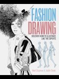 Fashion Drawing: Discover How to Illustrate Like the Experts