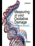 Measuring in vivo Oxidative Damage