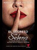 El Secreto de Selena (Selena's Secret): La Reveladora Historia Detrás de Su Trágica Muerte
