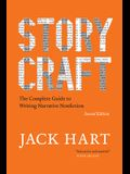 Storycraft, Second Edition: The Complete Guide to Writing Narrative Nonfiction