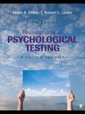 Foundations of Psychological Testing: A Pract