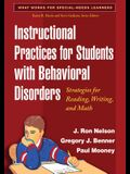 Instructional Practices for Students with Behavioral Disorders: Strategies for Reading, Writing, and Math