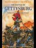 The Battle of Gettysburg: Spilled Blood On Sacred Ground (Graphic Battles of the Civil War)
