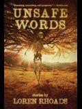 Unsafe Words: Stories by Loren Rhoads