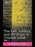 The Life, Letters, and Writings of Charles Lamb, in Six Volumes: Vol. I