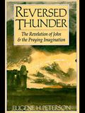 Reversed Thunder: The Revelation of John and the Praying Imagination