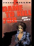 Sin City Volume 2: A Dame to Kill for (2nd Ed.)