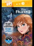 Journey Together and Apart / Un Viaje Juntos Y Separados (English-Spanish) (Disney Frozen 2) (Level Up! Readers)