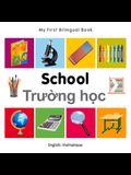 My First Bilingual Book-School (English-Vietnamese)