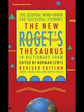 The New Roget's Thesaurus in Dictionary Form: The Essential Word-Finder for Successful Students, Revised Edition