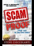 Scam Proof Your Life in the End Times: Justice & Restoration for Christians