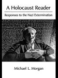 A Holocaust Reader: Responses to the Nazi Extermination