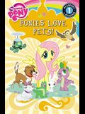 My Little Pony:  Ponies Love Pets! (Passport to Reading Level 1)