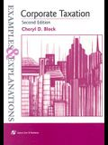 Corporate Taxation: Examples & Explanations, Second Edition