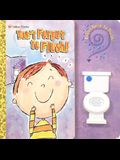 Don't Forget to Flush (Sound Book)